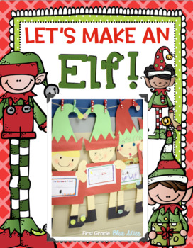 Let's Make an Elf!