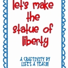 Let&#039;s Make the Statue of Liberty!