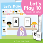 Let's Play Ten - Math Center Game - Addition