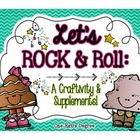 Let&#039;s ROCK and Roll: A ROCK-in&#039; Craftivity and Supplementa