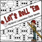 Let's Roll 'Em- PEMDAS (Order of Operations) Computation D