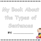 Let's Teach the Types of Sentences! {Student Books}