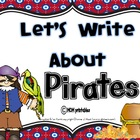 Let's Write about Pirates (Common Core Aligned)