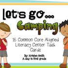 Let's go Camping! 16 {Common Core Aligned} Literacy Center