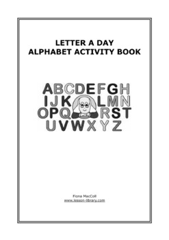 Letter A Day - Alphabet Activity Book