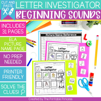 Letter Investigator {Beginning Sounds Cut and Paste Practice Pages}