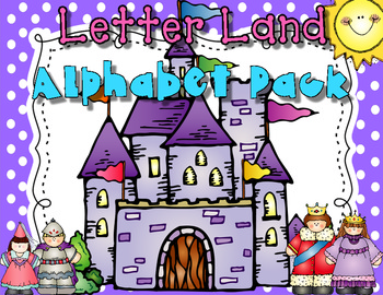 Letter Land Alphabet Pack {Introduction to Letters and Sounds}