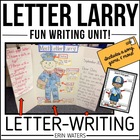 Letter Larry: A Letter-Writing Unit