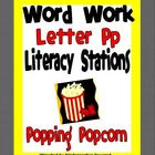 Letter P Word Work Literacy Station Pack
