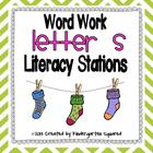 Letter S Word Work Literacy Stations and Centers