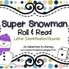 Letter Super Snowmen Roll &amp; Read