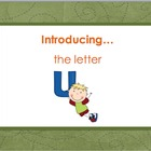Letter Uu - Alphabet Lesson – Power Point – Interactive –