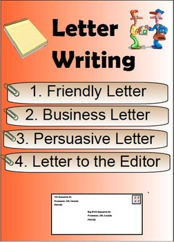 Letter Writing - Friendly Letter, Business, Letter to Edit
