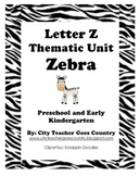 Letter Z - Zebra Thematic Unit (44 pages) Preschool