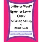 Letter or Word? and Upper- or Lower- Case? A Sorting Activity
