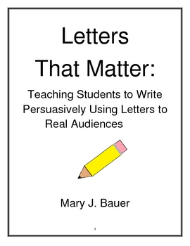 Letters That Matter: Teaching Students to Write Persuasively