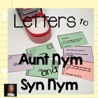 Letters to Aunt Nym and Syn Nym (antonyms and synonyms)