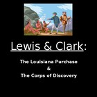 Lewis &amp; Clark:  Are You Worthy of the Corps of Discovery?