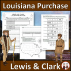 Lewis, Clark,  Louisiana Purchase Worksheet, Map Activity,