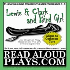 Lewis &amp; Clark and Bird Girl: Sacagawea readers theater his