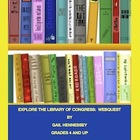 Library of Congress: Explore Our Nation&#039;s Library(Webquest)