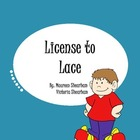 License to Lace