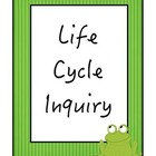 Life Cycle Inquiry