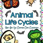 Life Cycle Unit {Life Cycles For The Common Core Classroom}