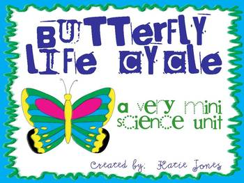Life Cycle of a Butterfly Mini Unit [with two flip books]