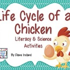 Life Cycle of a Chicken Literacy and Science Activities