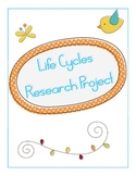 Life Cycles Research Project
