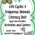 Life Cycles and Oviparous Animals Literacy Unit-Common Core