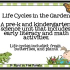 Life Cycles in the Garden: Science, Literacy, & Math Activ
