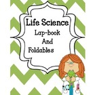 Life Science Lap-book and Foldables