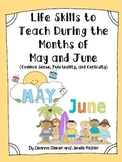Life Skills to Teach During the Months of May and June