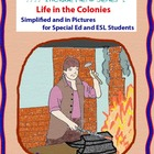 Life in the Colonies  in Picture for Special Ed, ESL and E