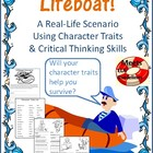 Lifeboat! A Real-Life Scenario Using Character Traits & Cr