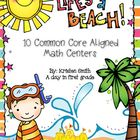 Life&#039;s a Beach- 10 common core aligned beach themed math centers