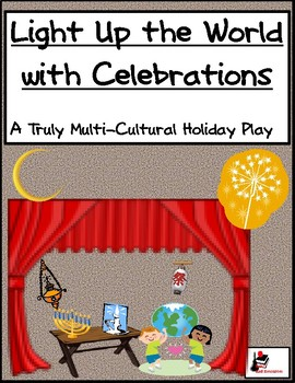 Light Up the World With Celebrations: A Truly Multi-Cultur
