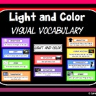 Light and Color Visual Vocabulary Cards or Display