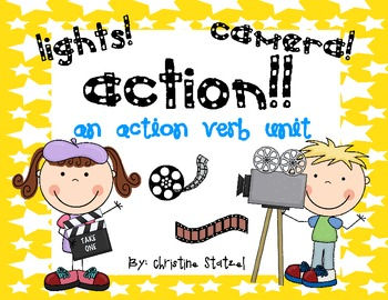 Lights! Camera! Action! {An Action Verb Unit}