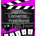 """Lights, Cameras...Fractions!"""