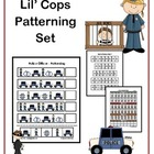 Lil' Cops Patterning Set