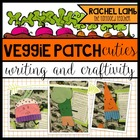 Lil&#039; Veggie Patch Cuties craftivity and writing
