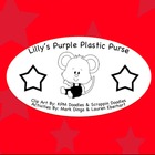 Lilly&#039;s Purple Plastic Purse Book Study (Games, Activities