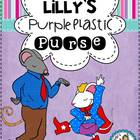 Lilly&#039;s Purple Plastic Purse Literacy Unit{Inferring &amp; Let