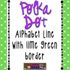 Lime Green Polka Dot Alphabet Line