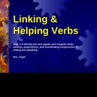 Linking &amp; Helping Verbs