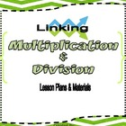 Linking Multiplication and Division ( 3.OA.1 & 3.OA.2) by