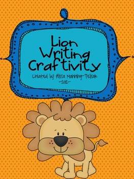 Lion Writing Craftivity